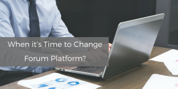 When it's Time to Change Forum Platform?