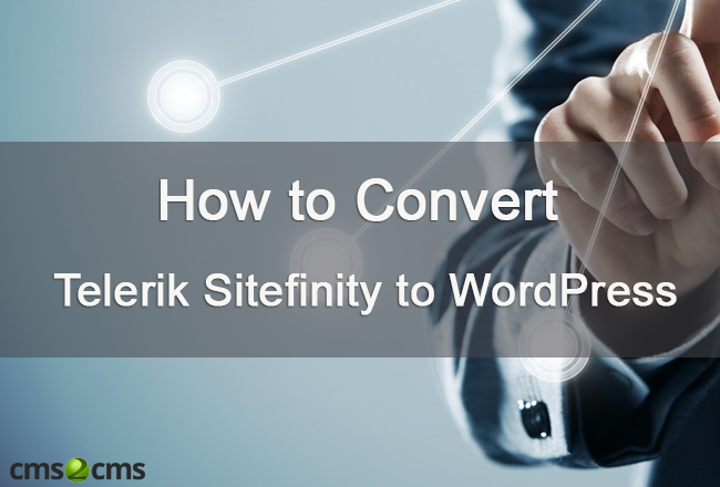 How to convert telerik sitefinity to wordpress all the for Sitefinity template builder