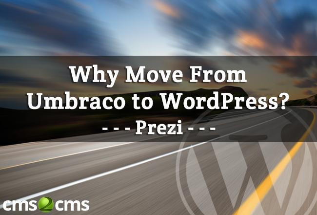 umbraco-to-wordpress-migration-with-step-by-step-prezi