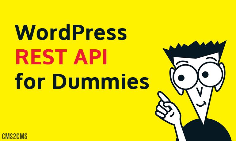 WordPress REST API for Dummies