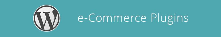 wordpress-e-commerce-plugins
