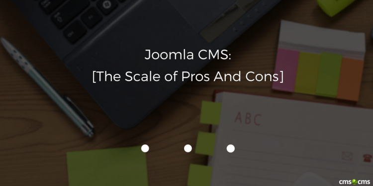 joomla-cms-the-scale-of-pros-and-cons