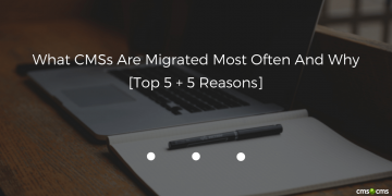 what-cmss-migrated-most-often-and-why