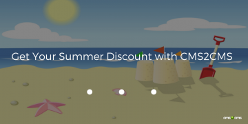 Get Your Summer Discount with CMS2CMS