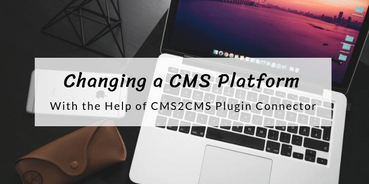 changing a cms platform