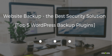 Website Backup - the Best Security Solution [Top 5 WordPress Backup Plugins]
