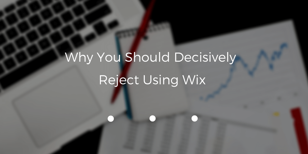 reject using Wix