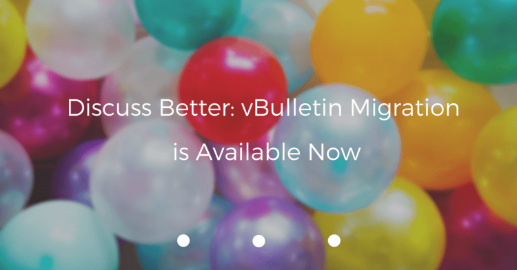 Discuss-better-vBulletin-migration-is-available-now