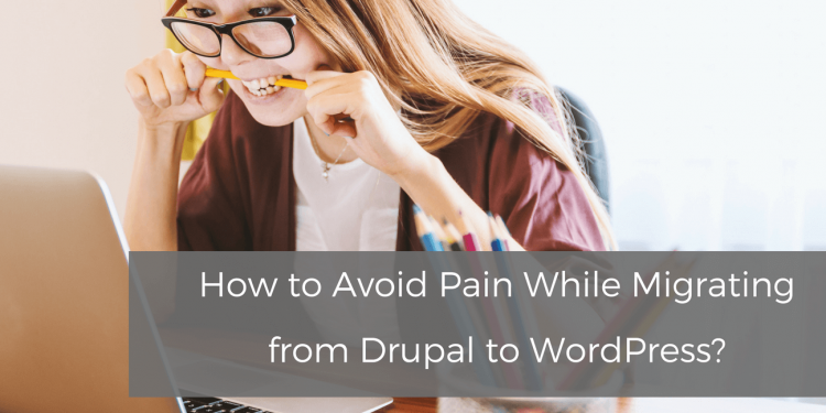 migrating from drupal to wordpress
