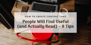 how-to-create-content-people-find-useful-and-read