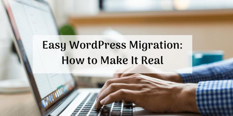 easy wordpress migration