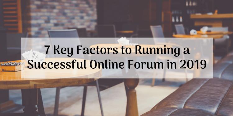 factors to run online forum