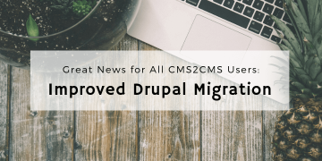 drupal migration improvements