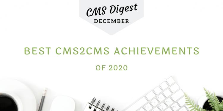 Cms2cms achievements 2020