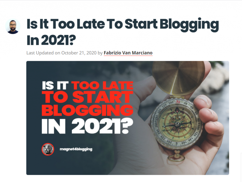 is it too late to start blog in 2021