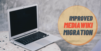 improved MediaWiki migration